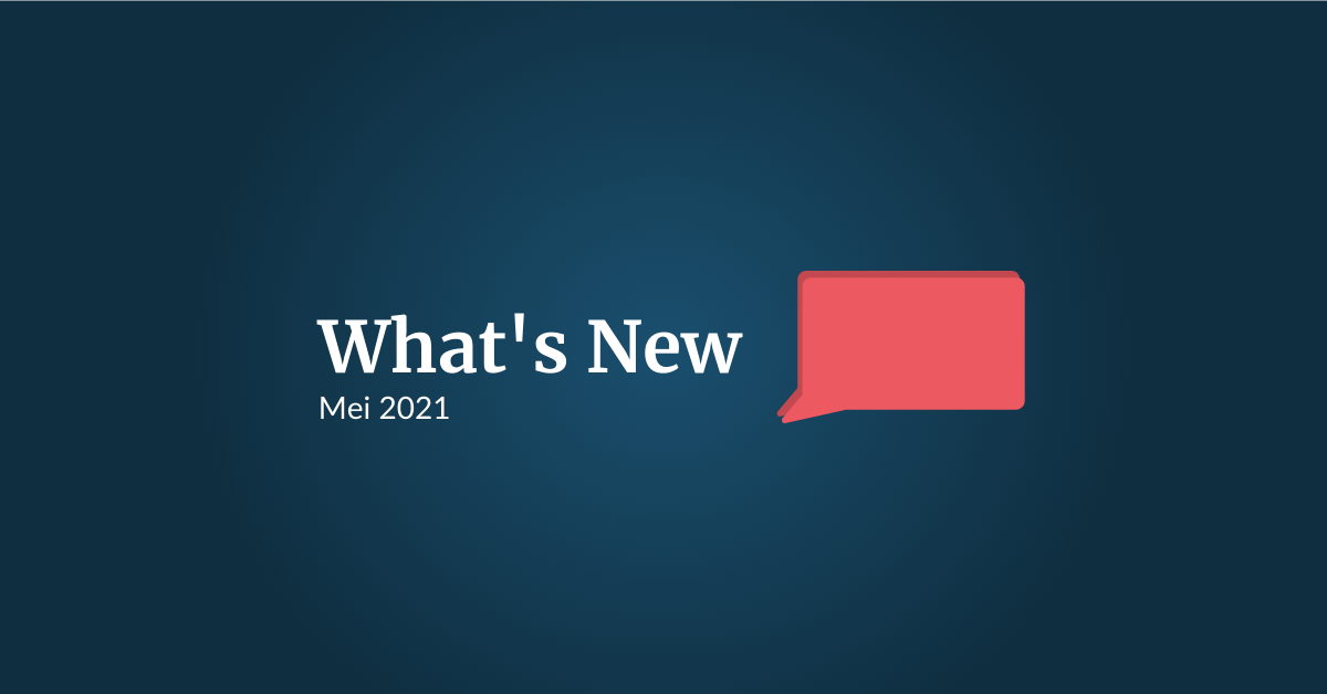What's New: Mei 2021