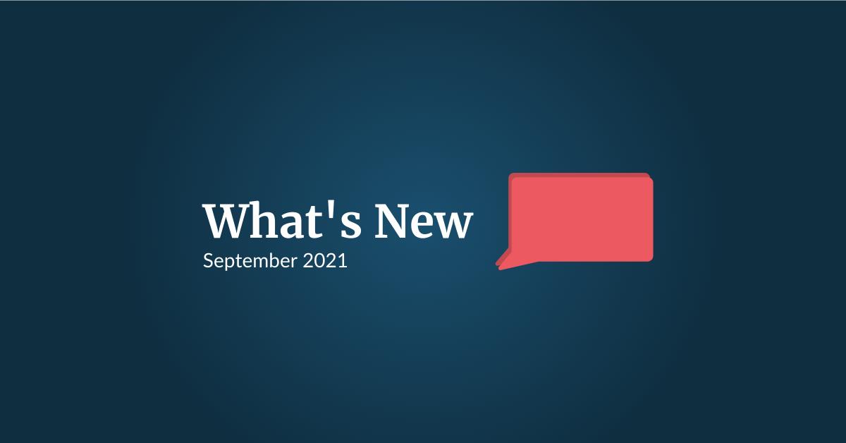 What's New: September 2021