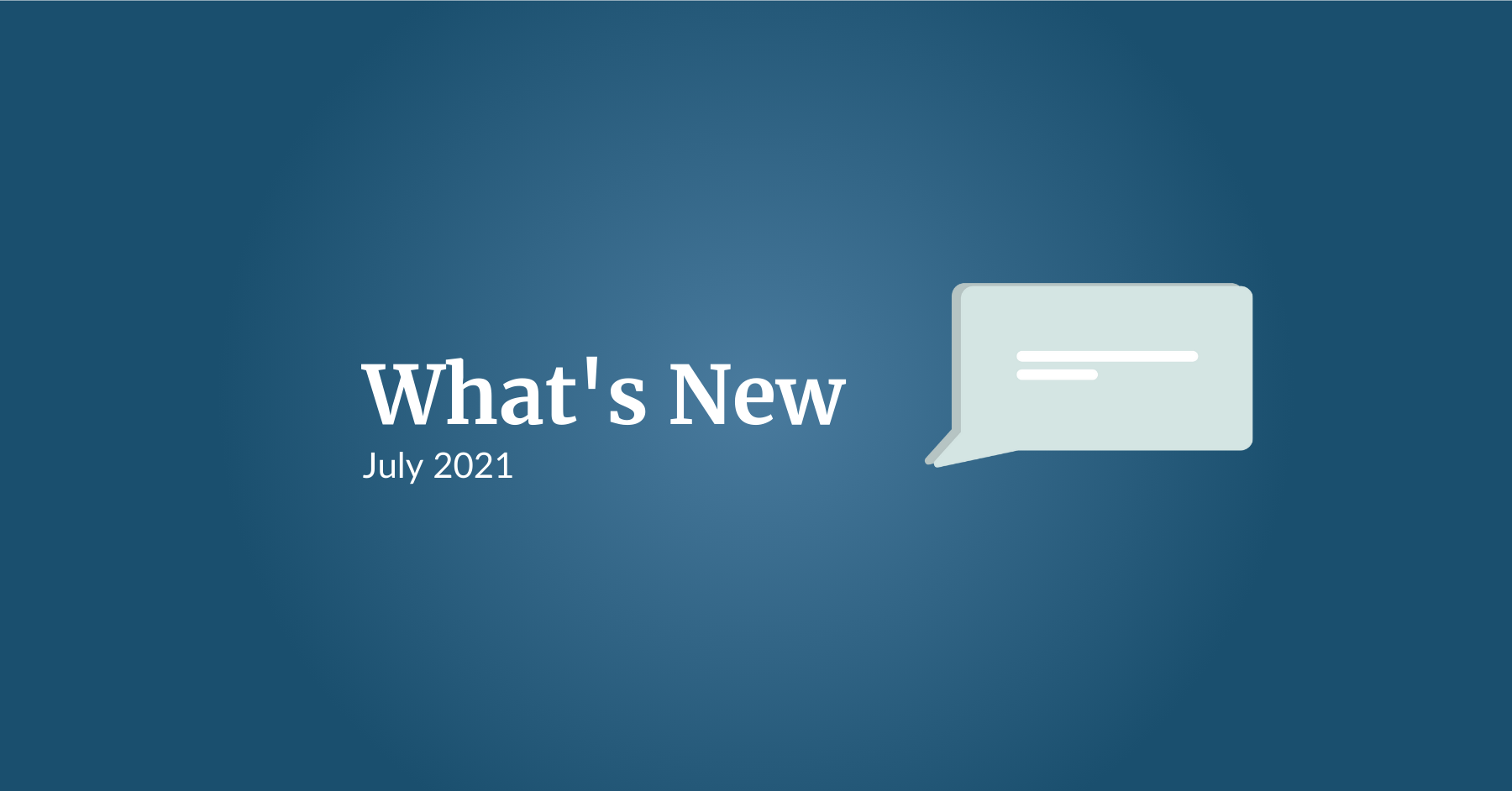 What's New: July 2021