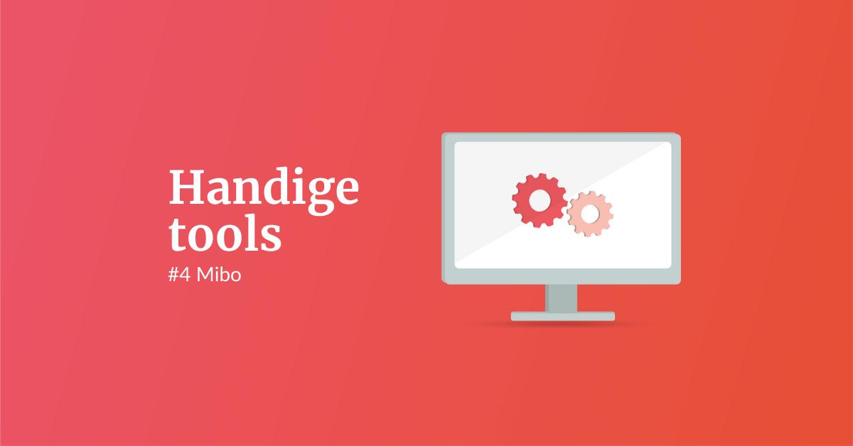 Handige tools #4 Mibo